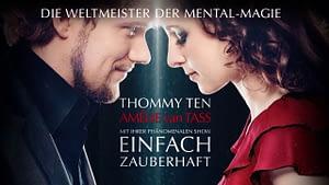 "Thommy Ten & Amélie van Tass ""Zweifach zauberhaft"""