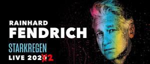 """Rainhard Fendrich """"Starkregen"""" Tour"""