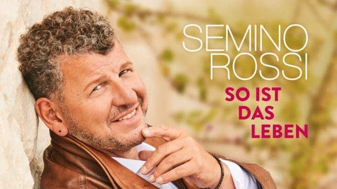 Semino-Rossi-So-ist-das-Leben